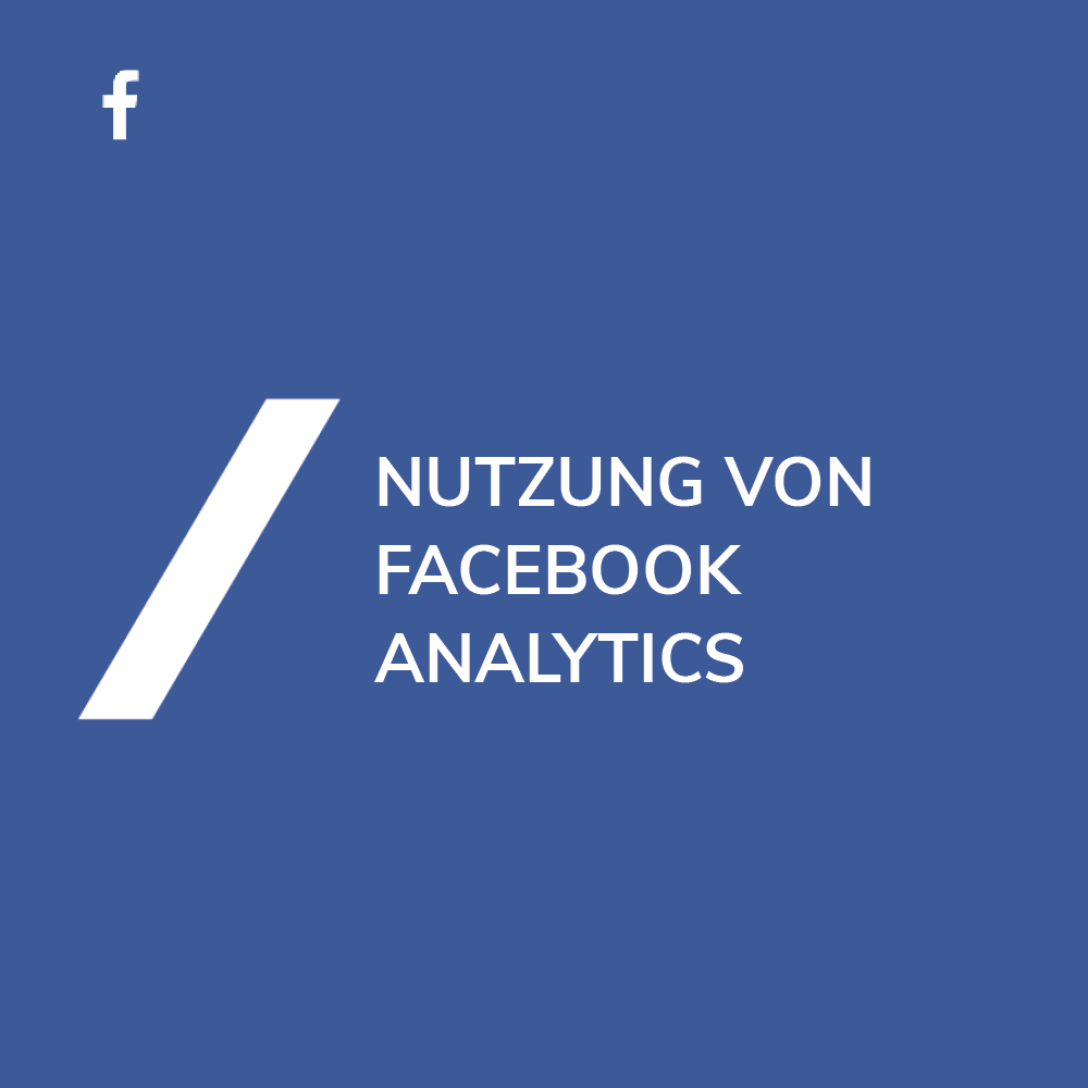 Facebook Analytics nutzen