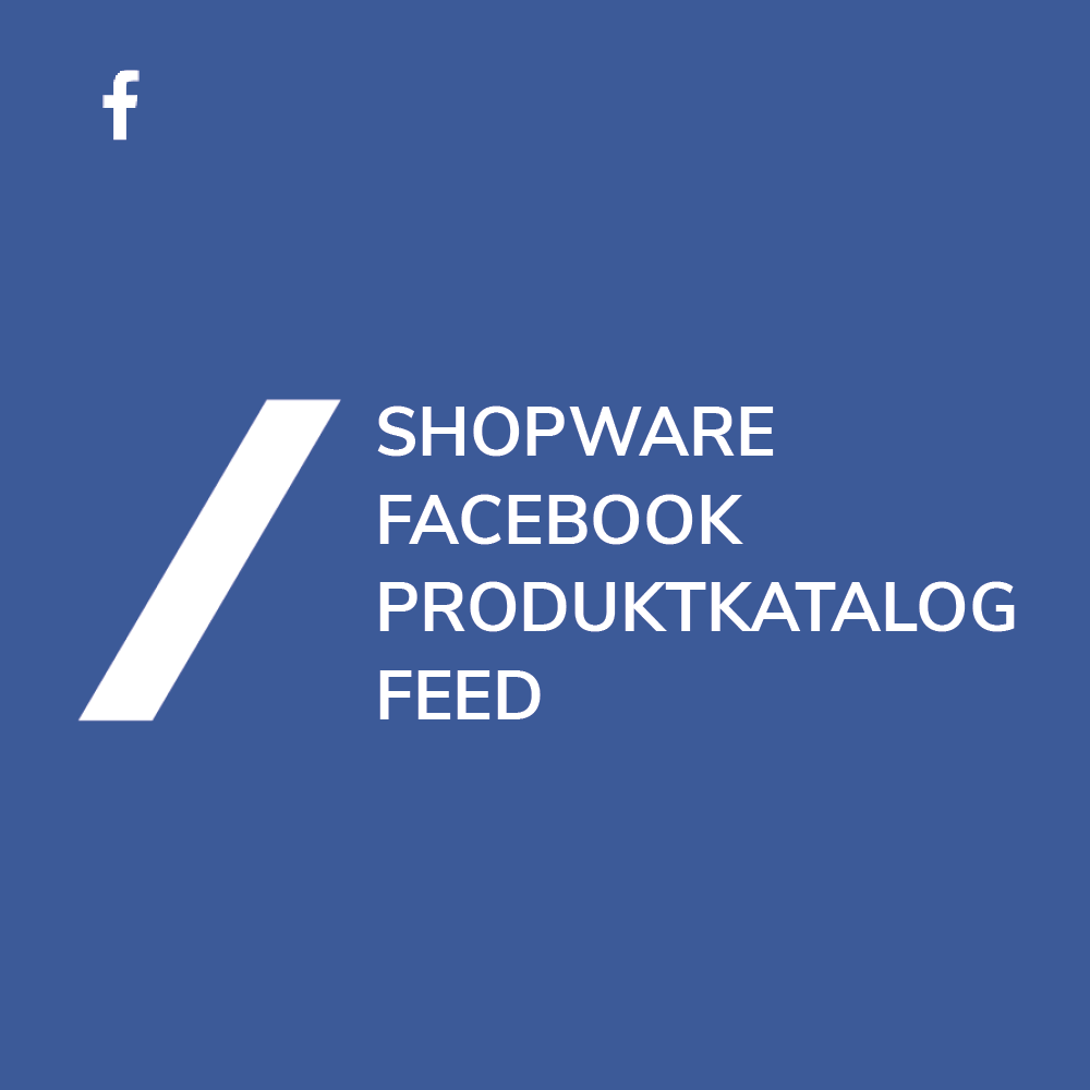 Shopware Facebook Produktkatalog Feed