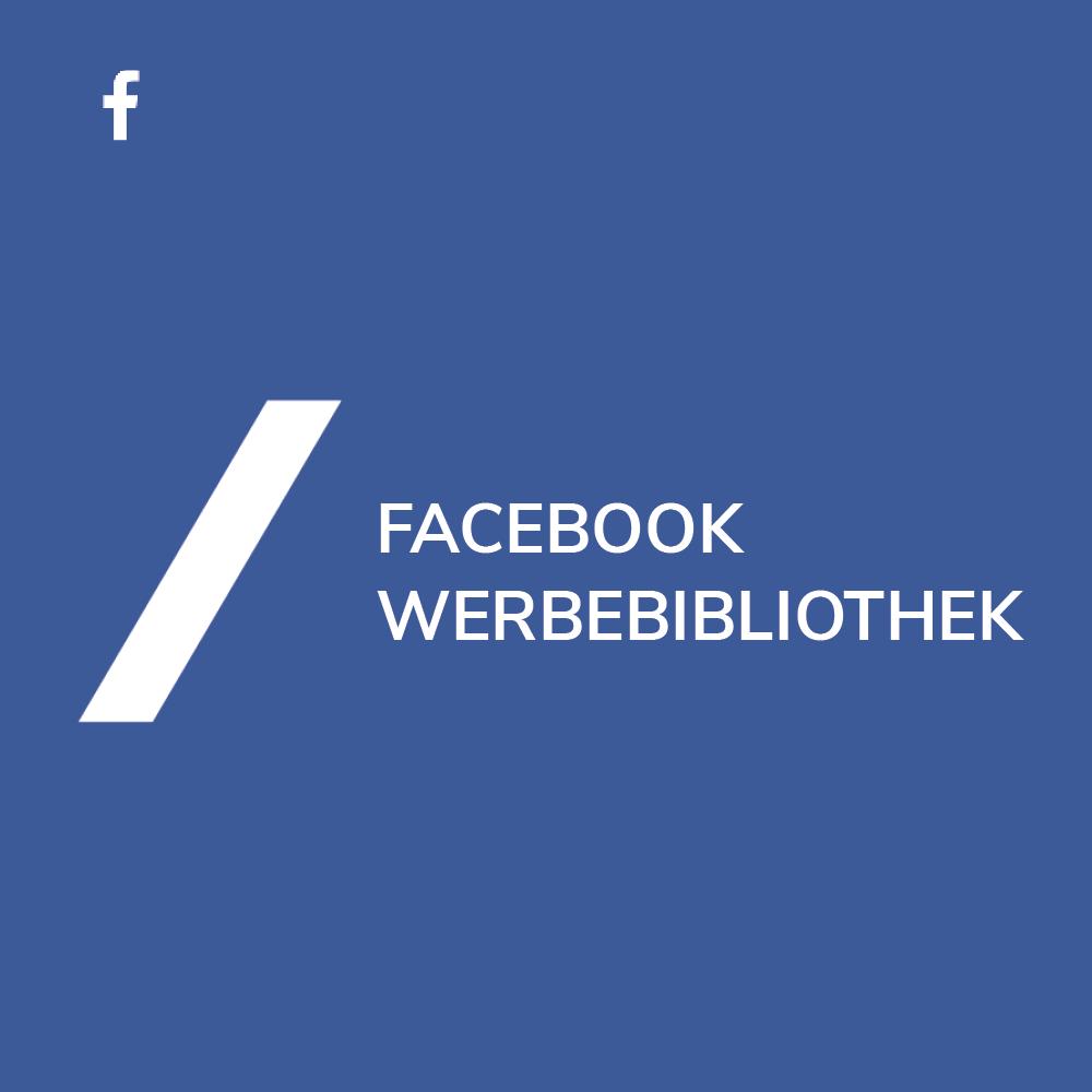 Facebook Werbebibliothek