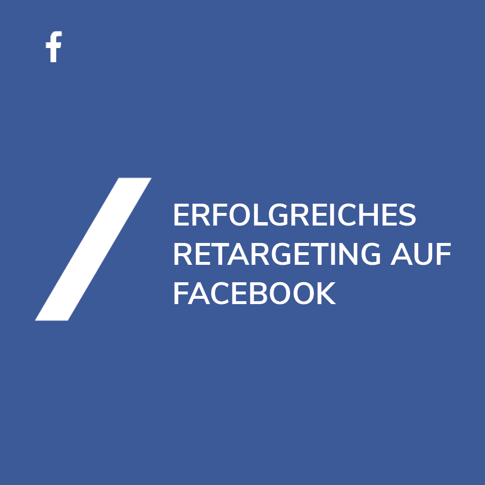 Facebook Retargeting optimieren