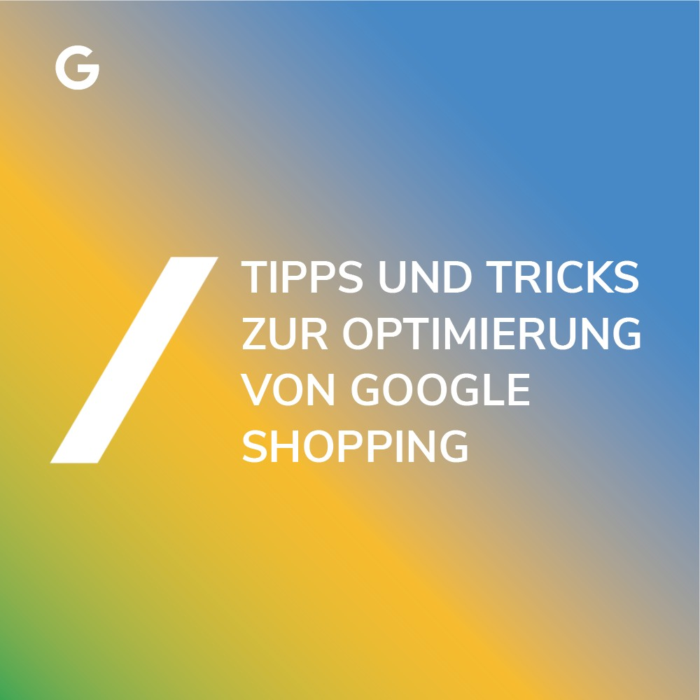 Google Shopping optimieren