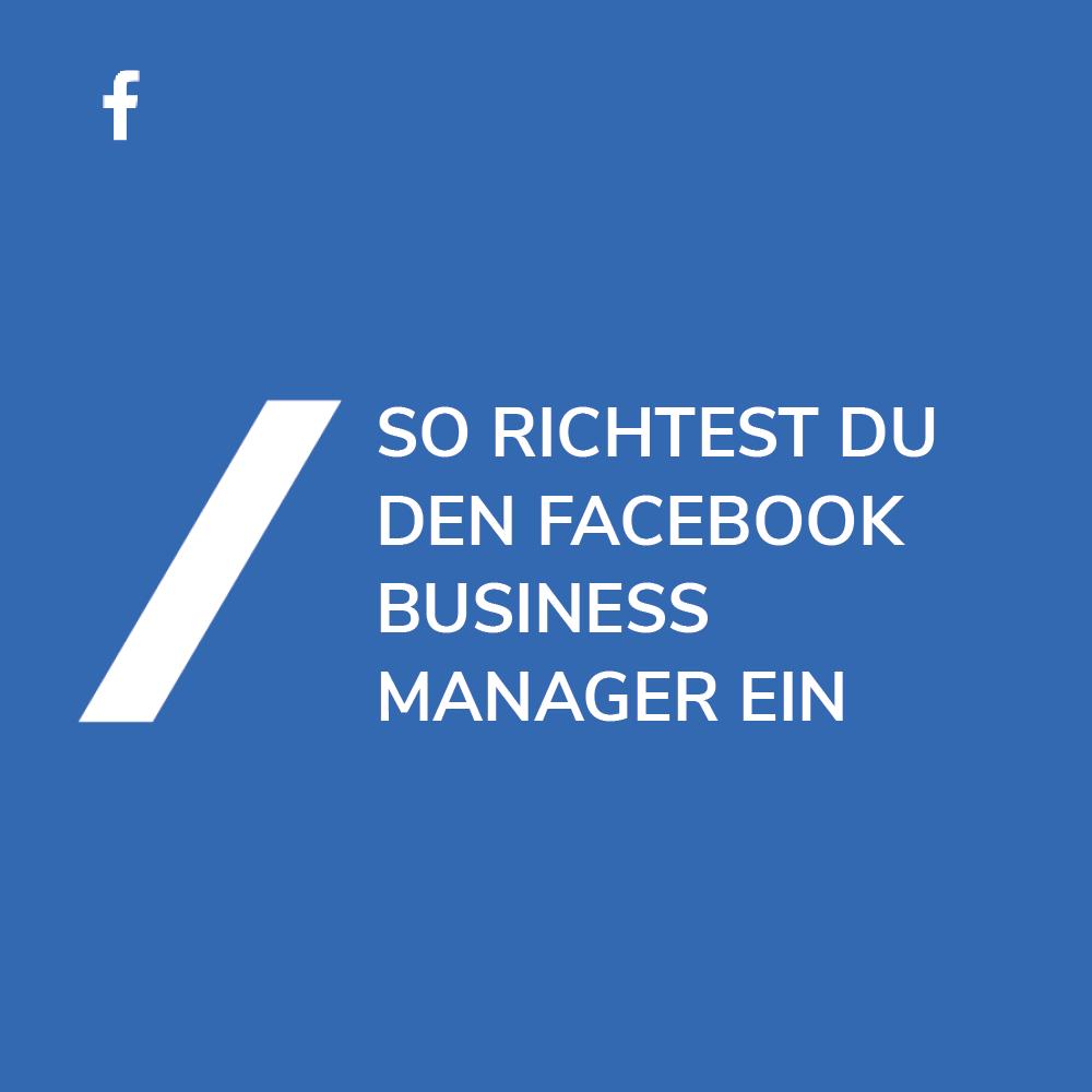 Facebook Business Manager einrichten