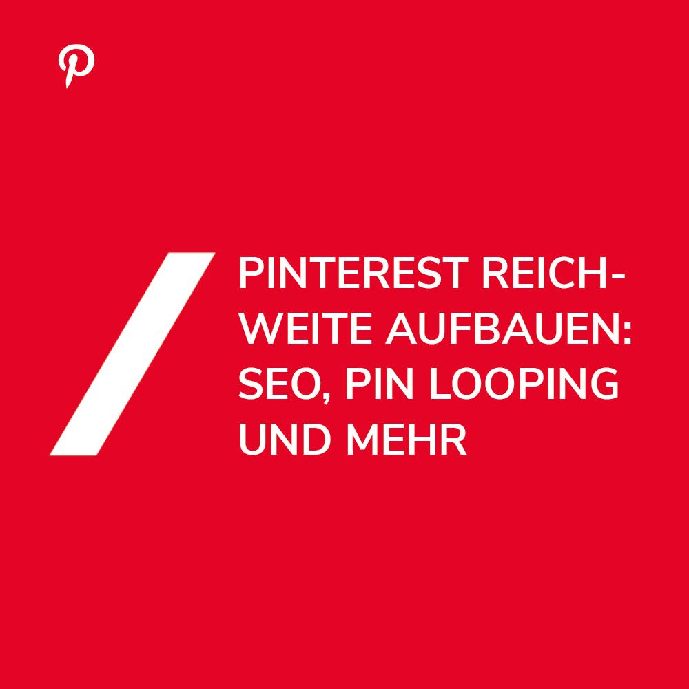 Pinterest Reichweiten-Boost