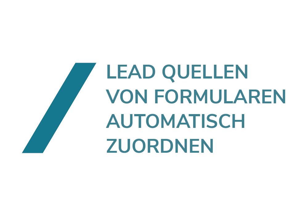 Automatische Lead Zuordung: Leadquelle im Formular einbinden