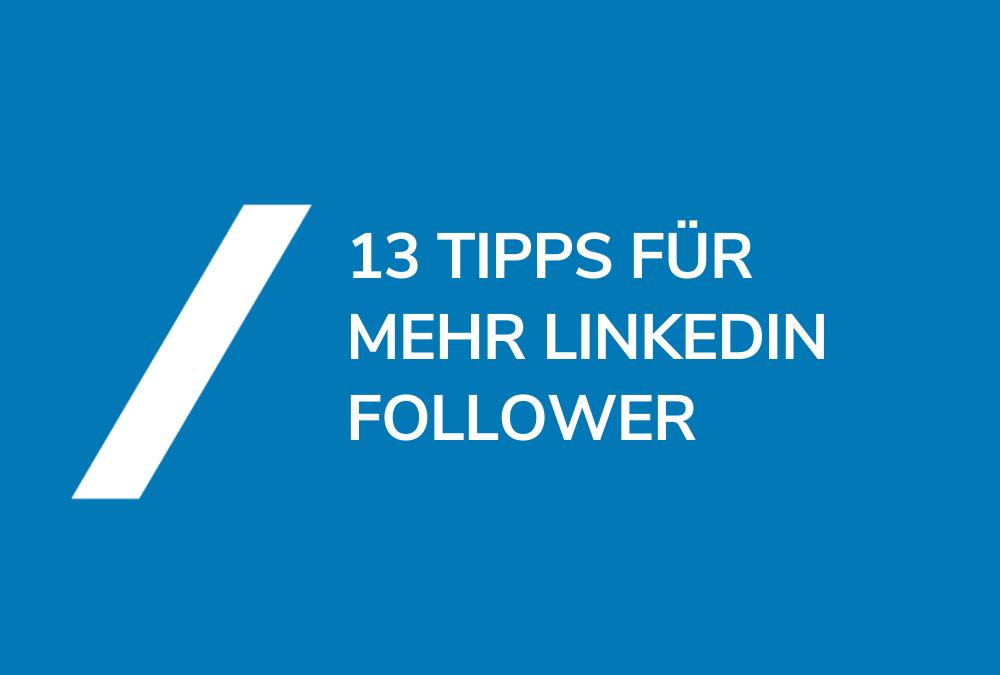 LinkedIn Follower generieren