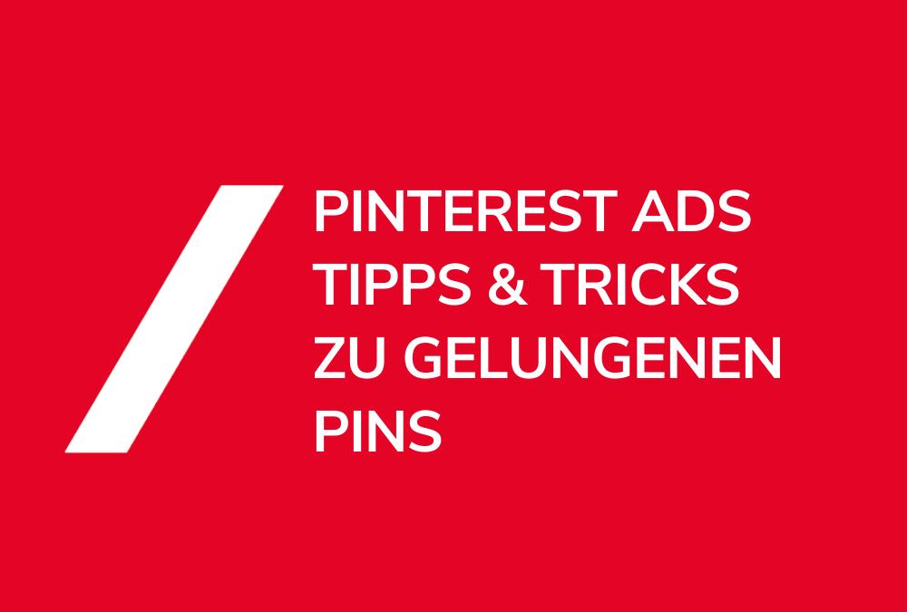 Pinterest Ads Tipps & Tricks
