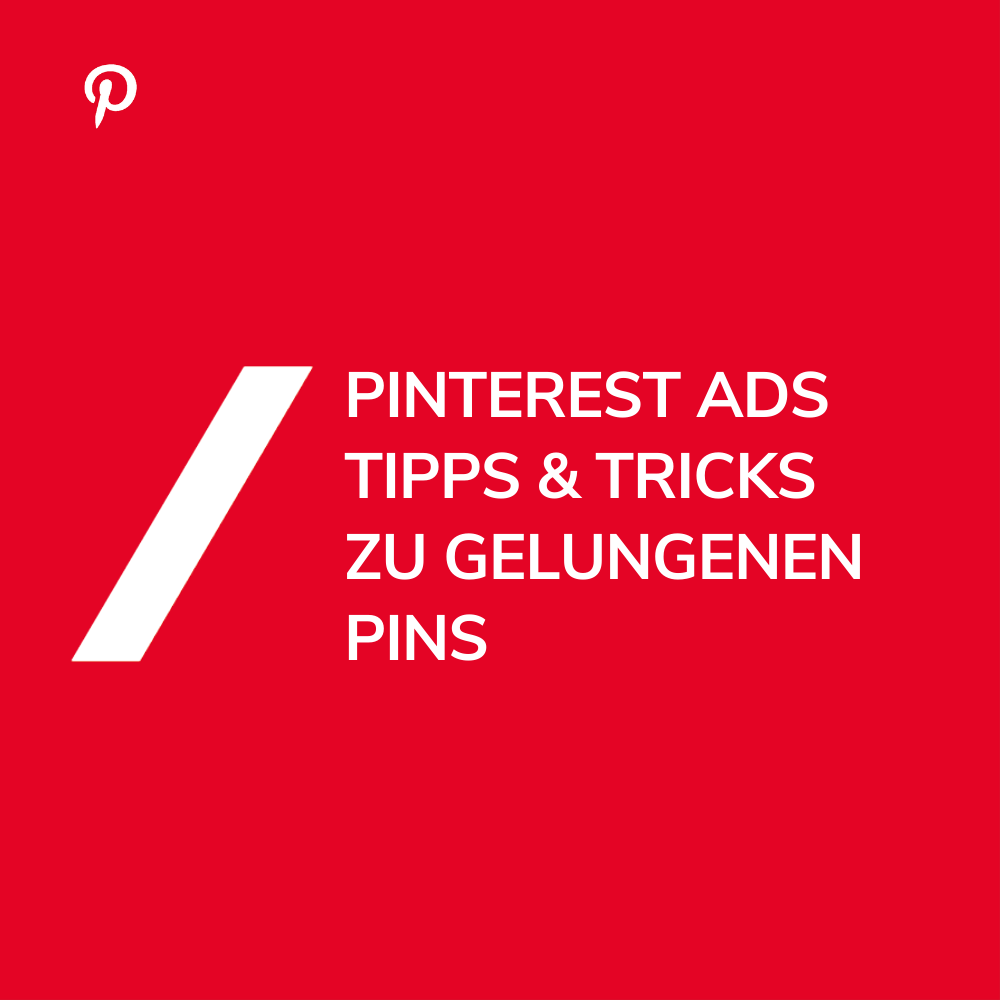 Pinterest Ads Tipps & Tricks