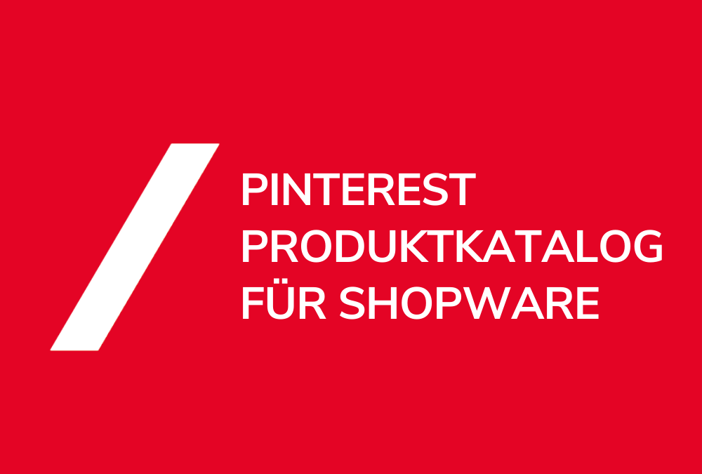 Pinterest Shopping Katalog Shopware Feed