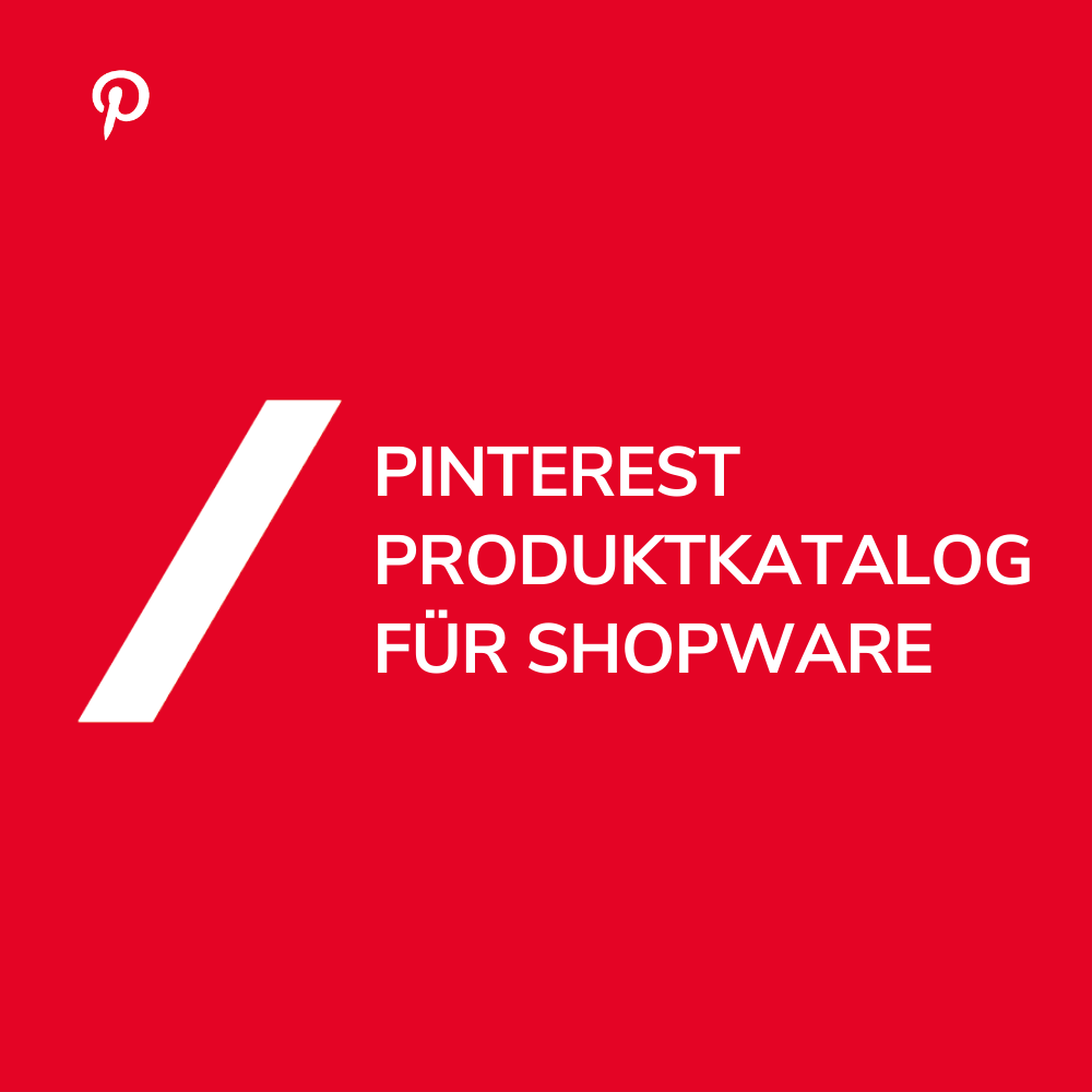 Pinterest Shopping Katalog Shopware Feed
