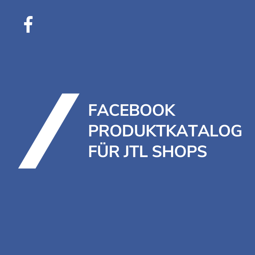 JTL Facebook Produktkatalog Export einrichten