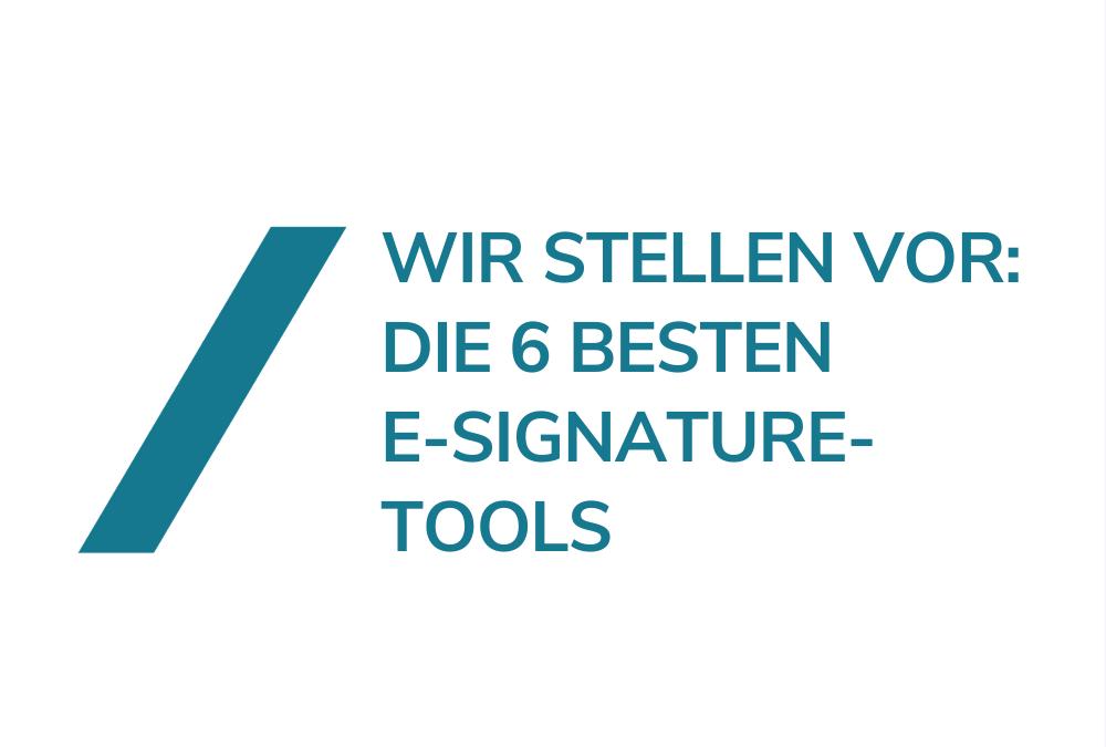 Electronic Signature Tool Vergleich