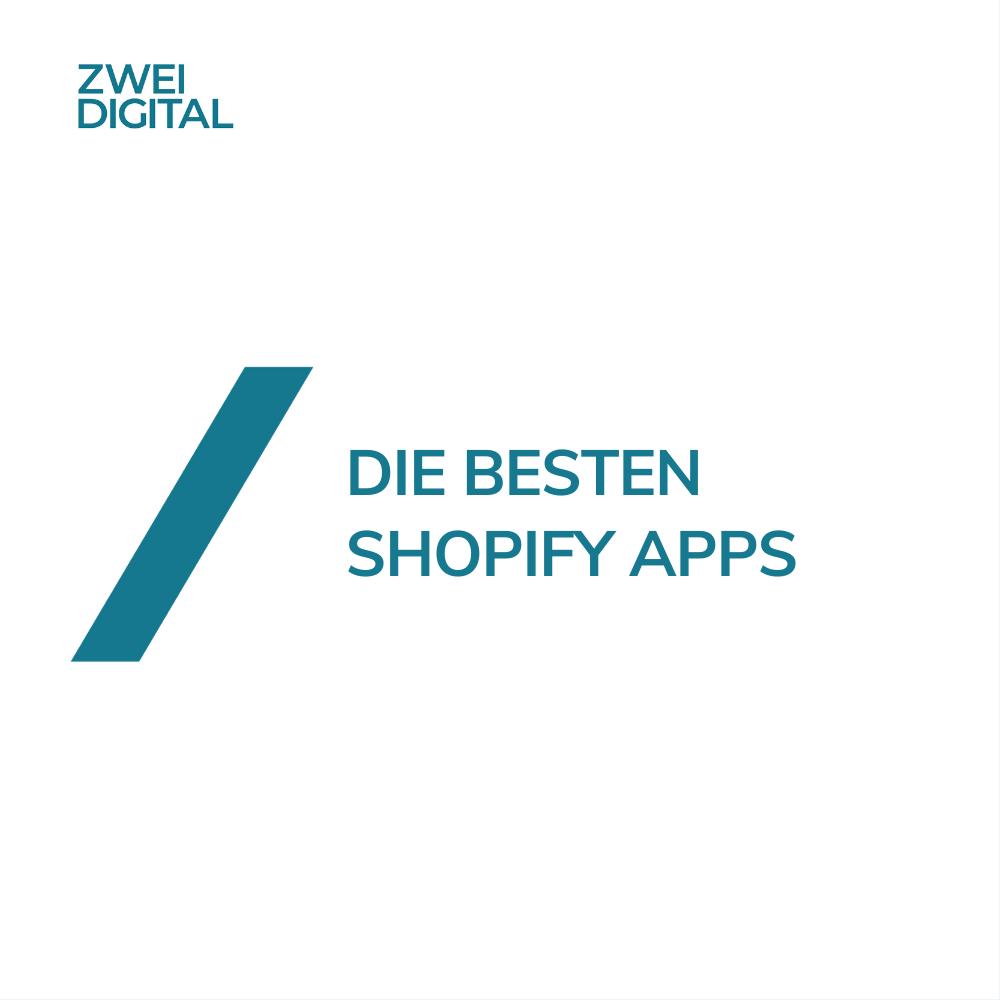 Die besten Apps für deinen Shopify Online Shop