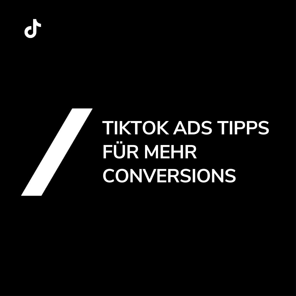 TikTok Ads Tipps und Best Practices