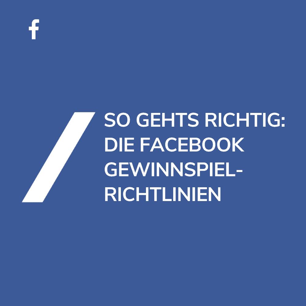 Facebook Gewinnspiel Richtlinien