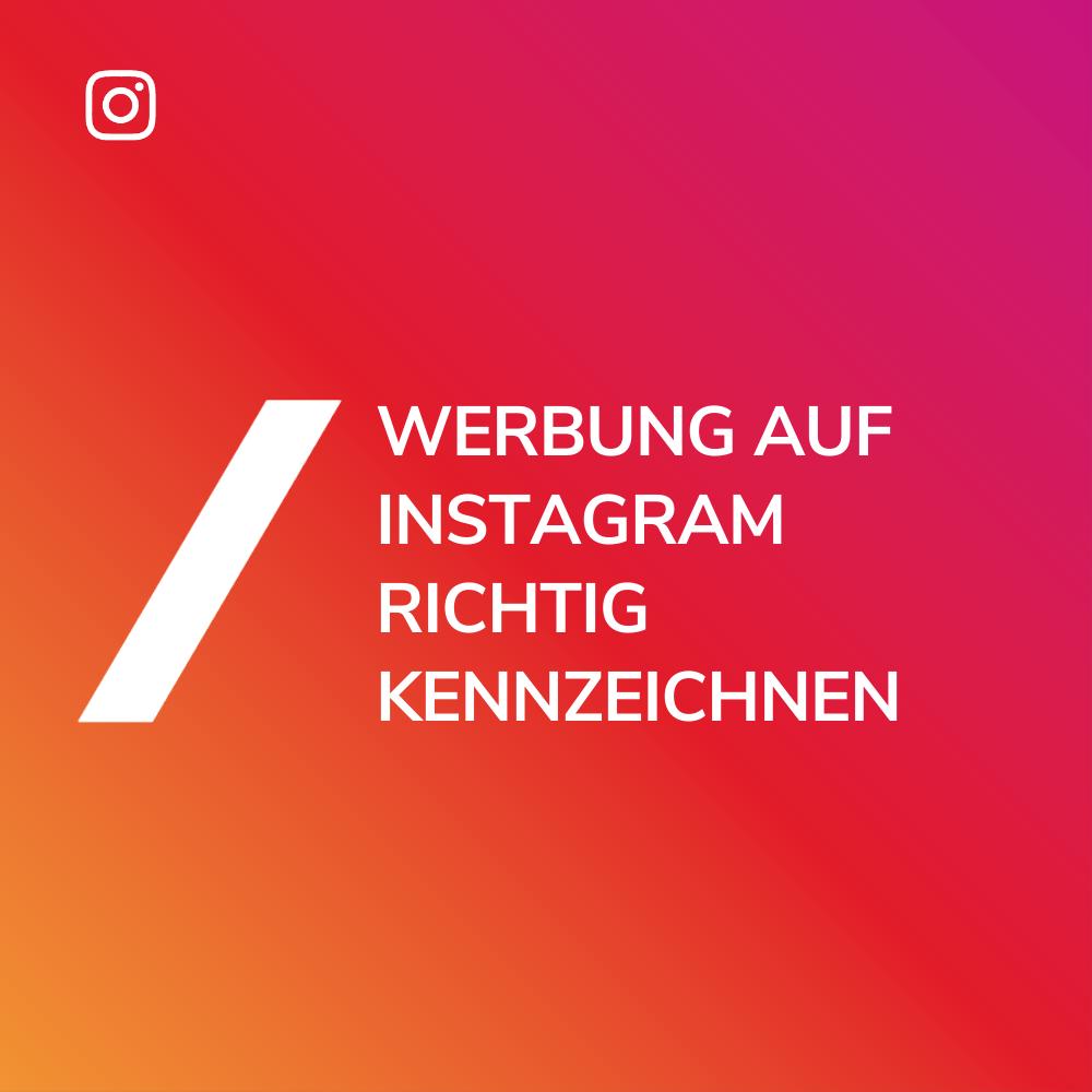 Werbung kennzeichnen Instagram Titel
