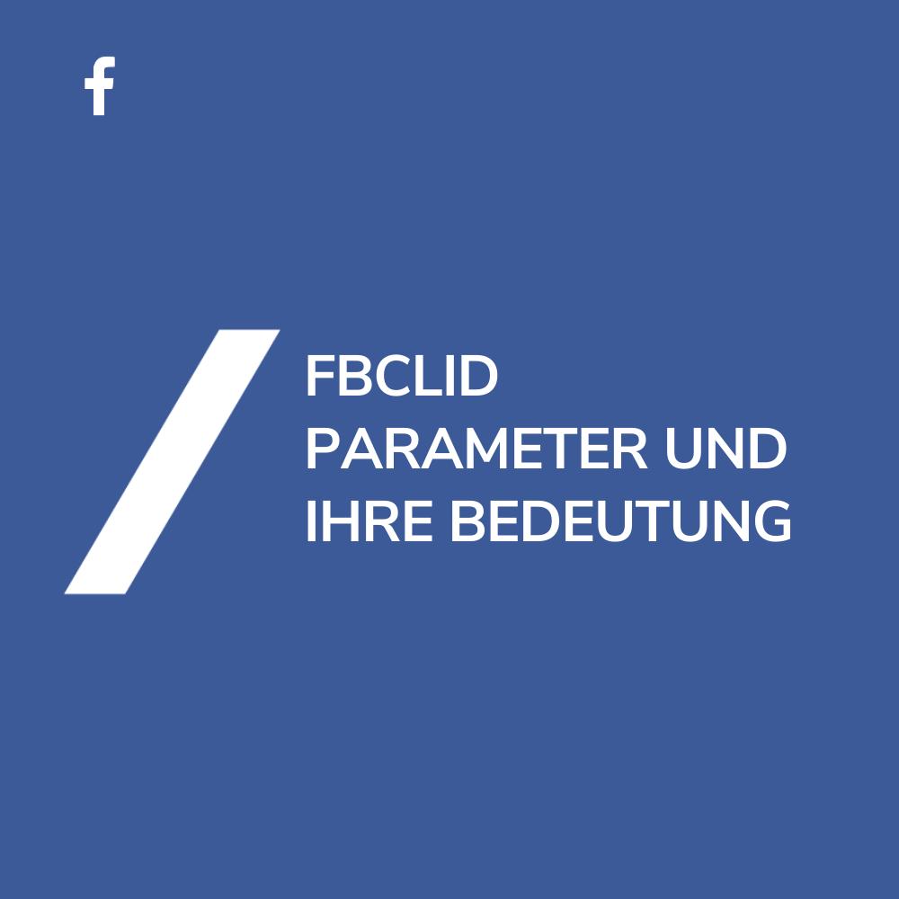 FBCLID Parameter Facebook Google Analytics