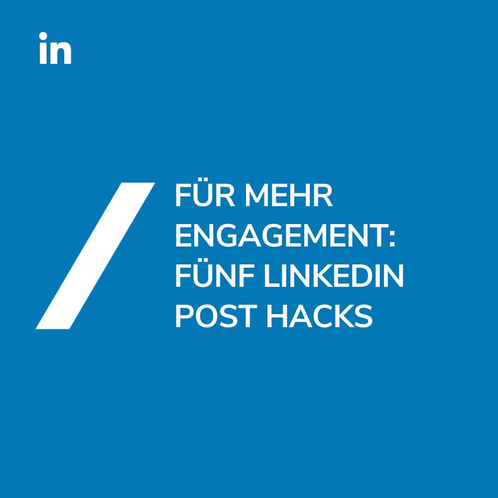 LinkedIn Post Engagement Hacks