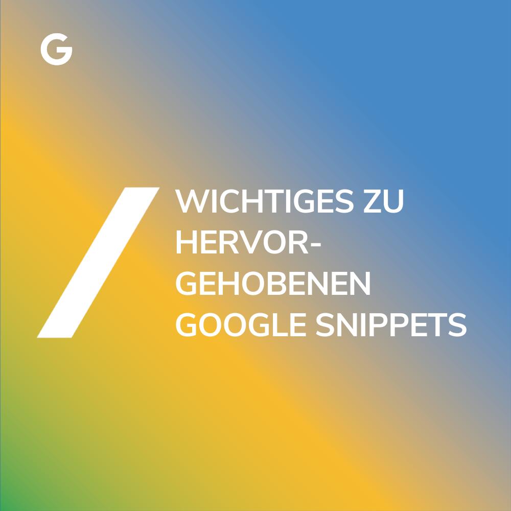 Hervorgehobene Snippets Google